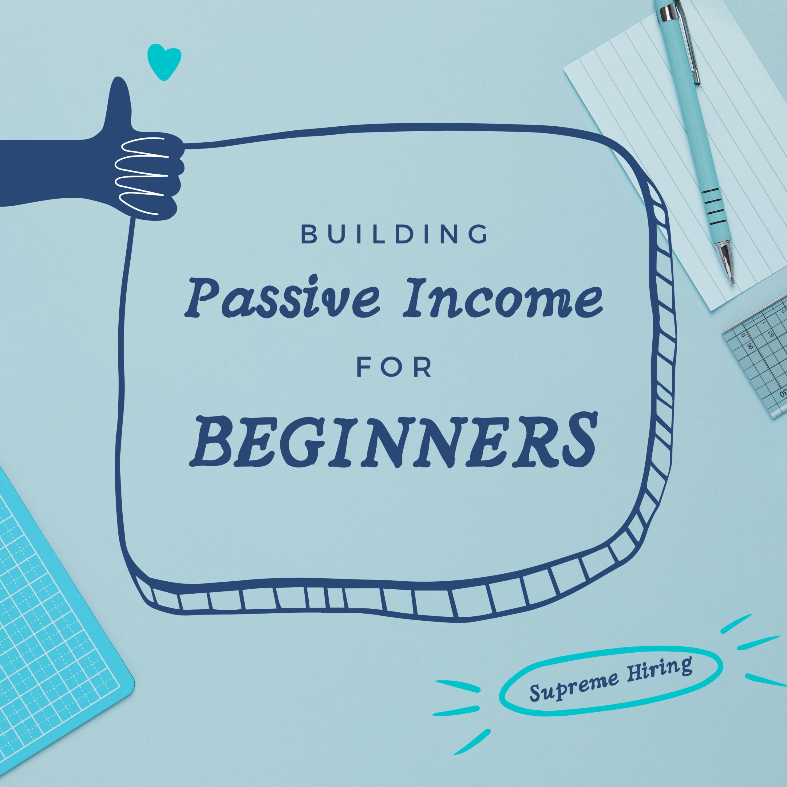 Building Passive Income for Beginners